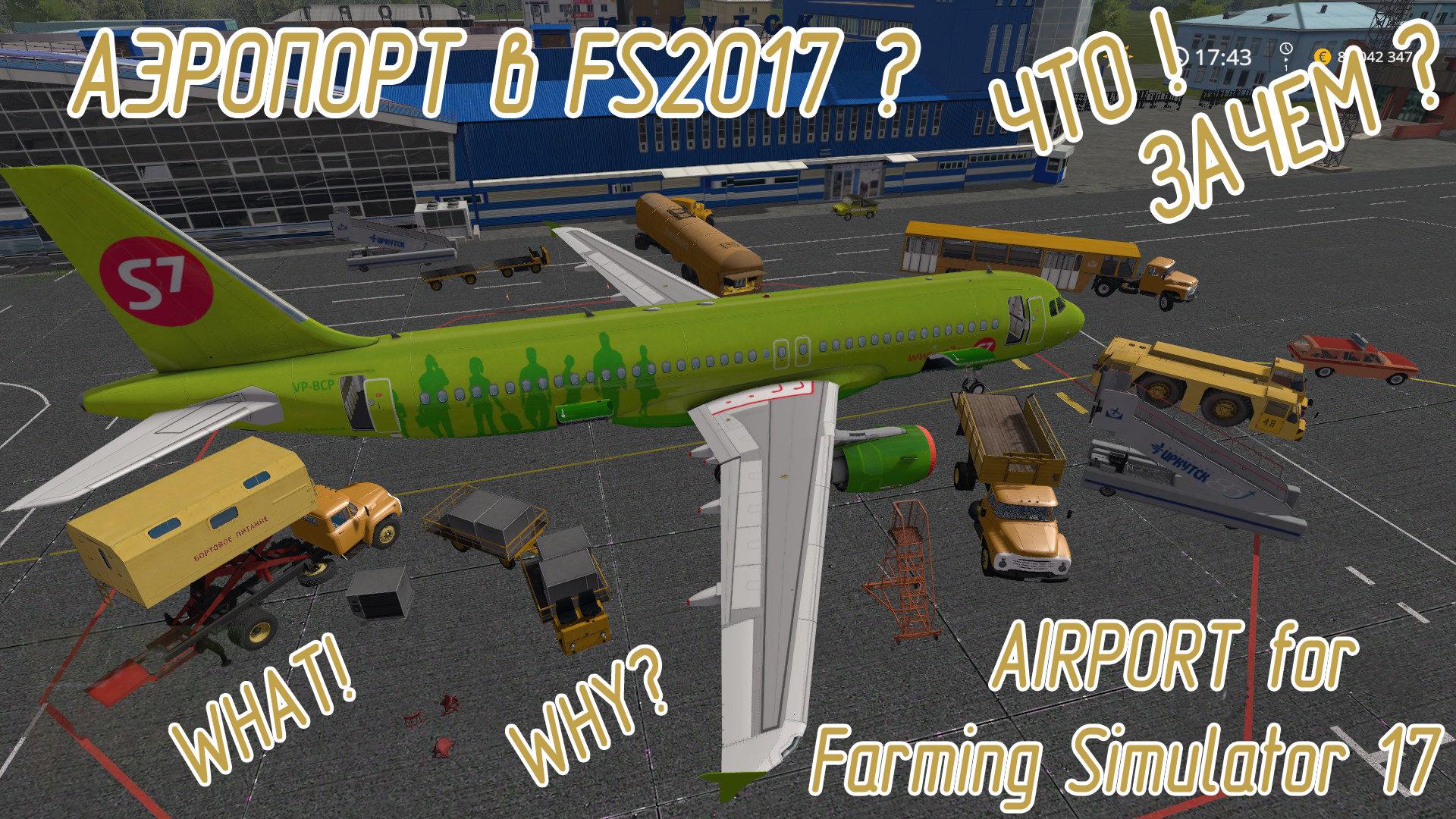 Airport for Farming Simulator 17 #2 - iksman - AVSIM su Forums